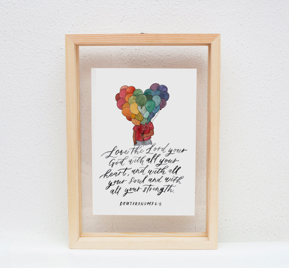 A5 Print: Love the Lord your God
