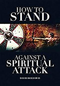 How to stand against a spiritual attack