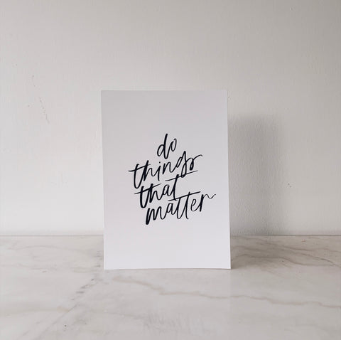 Mint & Ordinary A4 Print: Do Things That Matter