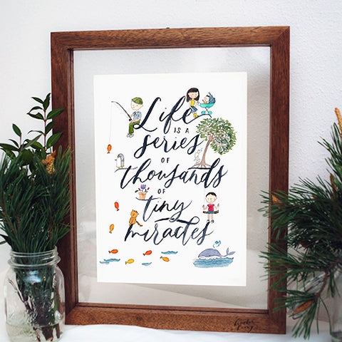 A4 Poster: Life Is A Series Of Thousands Of Tiny Miracles