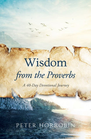 Wisdom from the proverbs (arrives end Jan 2019)