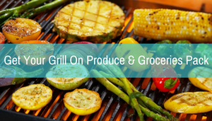Get Your Grill On Produce & Groceries