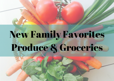 NEW: Family Favorites Produce & Groceries