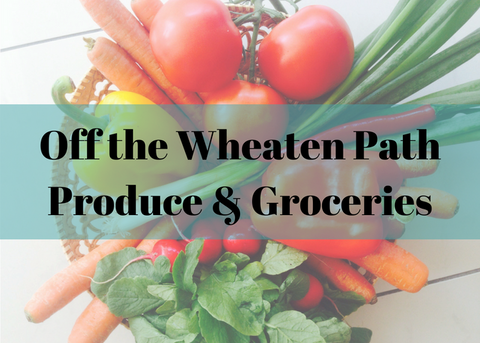 Off the Wheaten Path Produce & Groceries
