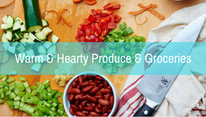 Warm and Hearty Produce & Groceries