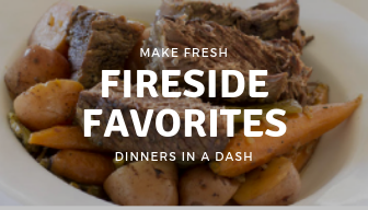 Fireside Favorites-Make Fresh Weekly Delivery