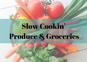 Slow Cookin Produce & Groceries