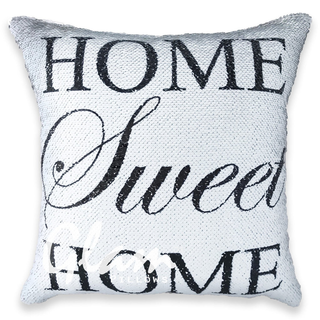 Home Sweet Home Reversible Sequin Glam Pillow