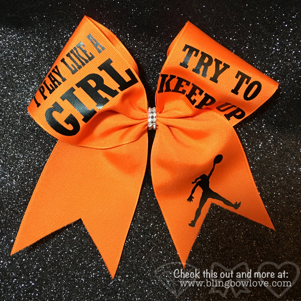 Play like a girl bow, Basketball Bow, Try to Keep Up, Jumpgirl bow - Bling Bow Love - 1