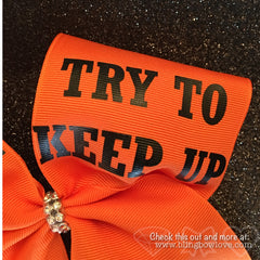 Play like a girl bow, Basketball Bow, Try to Keep Up, Jumpgirl bow - Bling Bow Love - 4