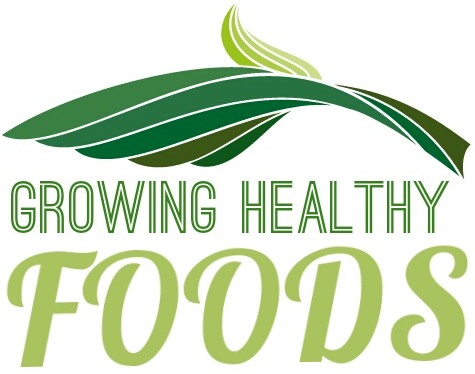 Growing Healthy Foods