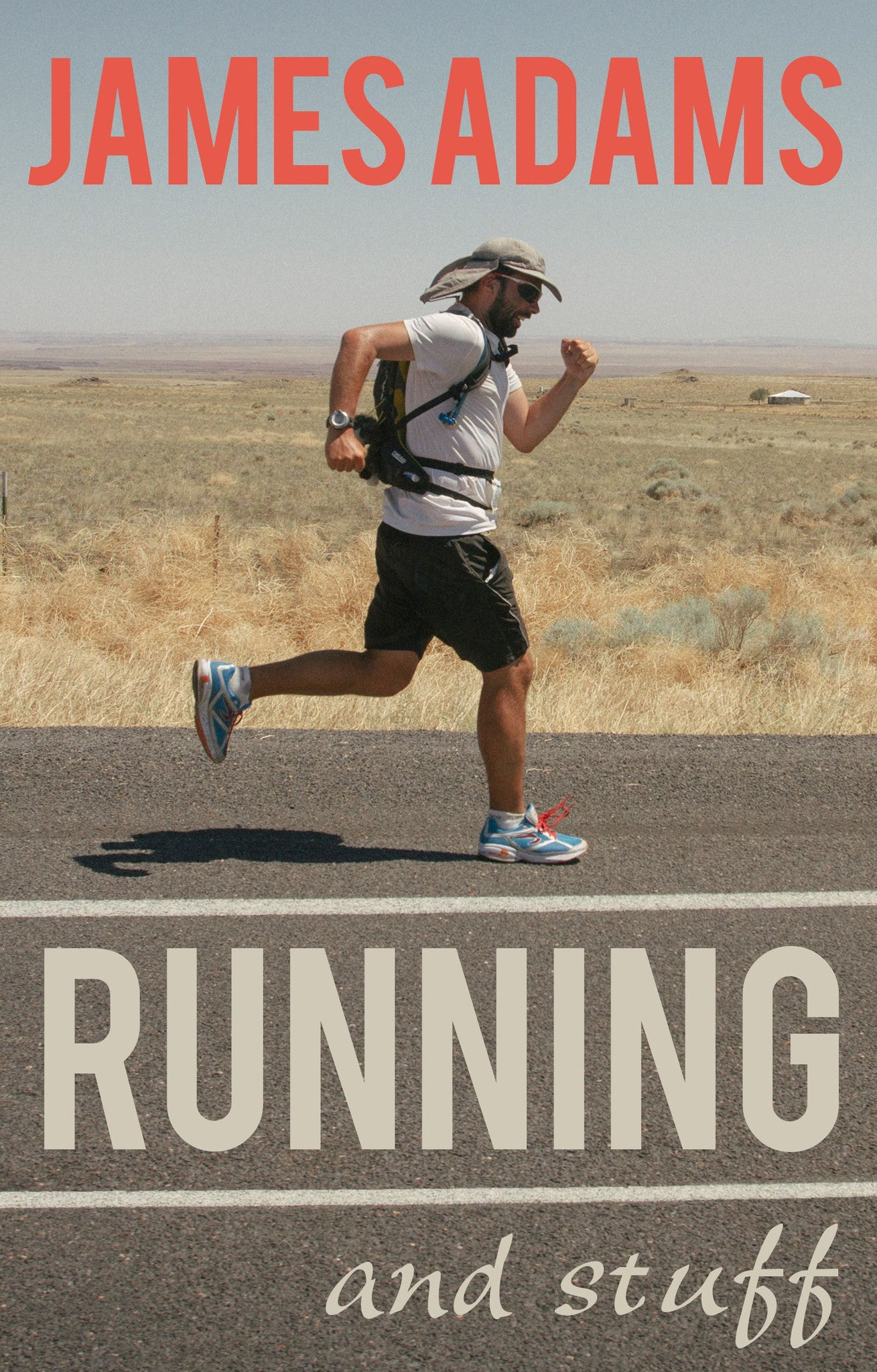 Running And Stuff: A Book by James Adams