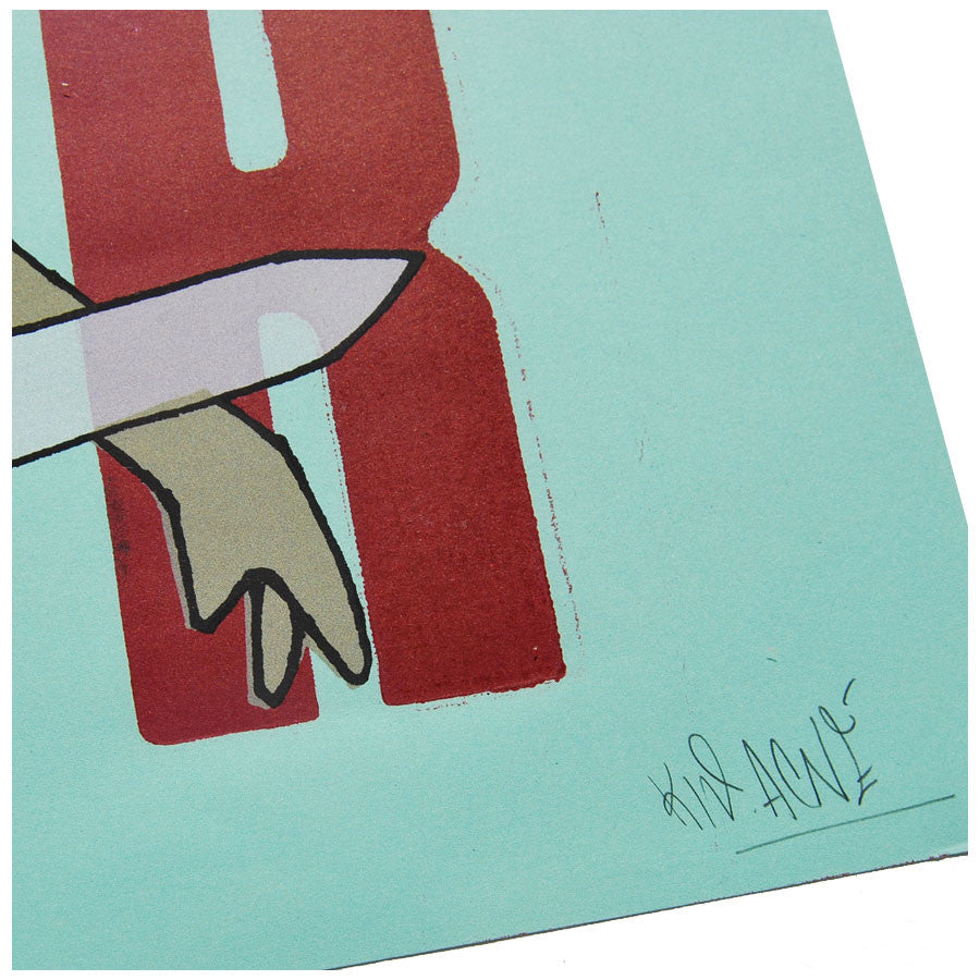 Ja' vi pior (I've seen better) signed print by Kid Acne