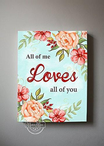 All Of Me Loves All Of You Quote, Stretched Canvas Wall Art, Make Your Wedding & Anniversary Gifts Memorable, Unique Wall Decor, Color, Apricot - 30-DAY-B01D7R157O-MuralMax Interiors