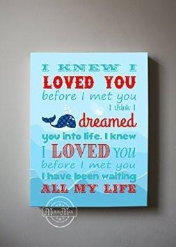 I Knew I Loved You - Nursery Inspirational Rhyme - Canvas Decor-B018ISI9E4-MuralMax Interiors