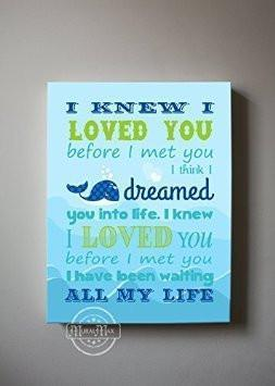 I Knew I Loved You - Nursery Inspirational Rhyme - Canvas Decor-B018ISK14A-MuralMax Interiors