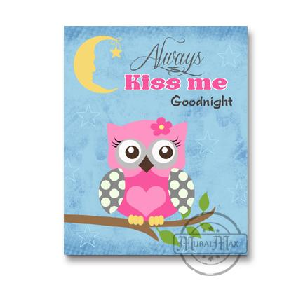 Owl Nursery Art - Always Kiss Me Goodnight - Unframed Print-Pink & Blue