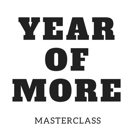 'Year Of More' MasterClass - WEBINAR