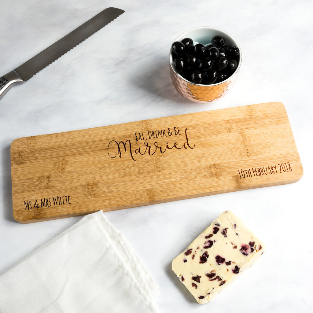 Personalised Eat Drink and Be Married Serving Board Wedding Gift