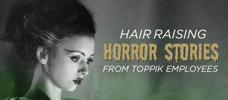 Read These Hair Horror Stories From Toppik