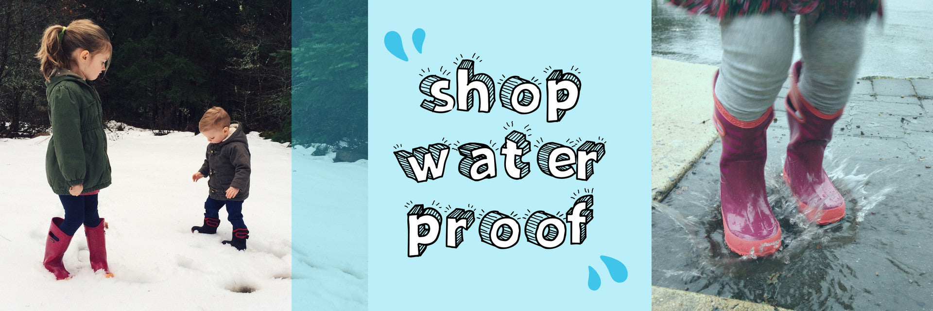SHOP WATER PROOF