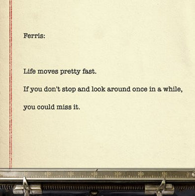 Ferris Bueller, Movie Quote Greetings Card (14x14cm) - On the Wall Art Print Posters & Gifts