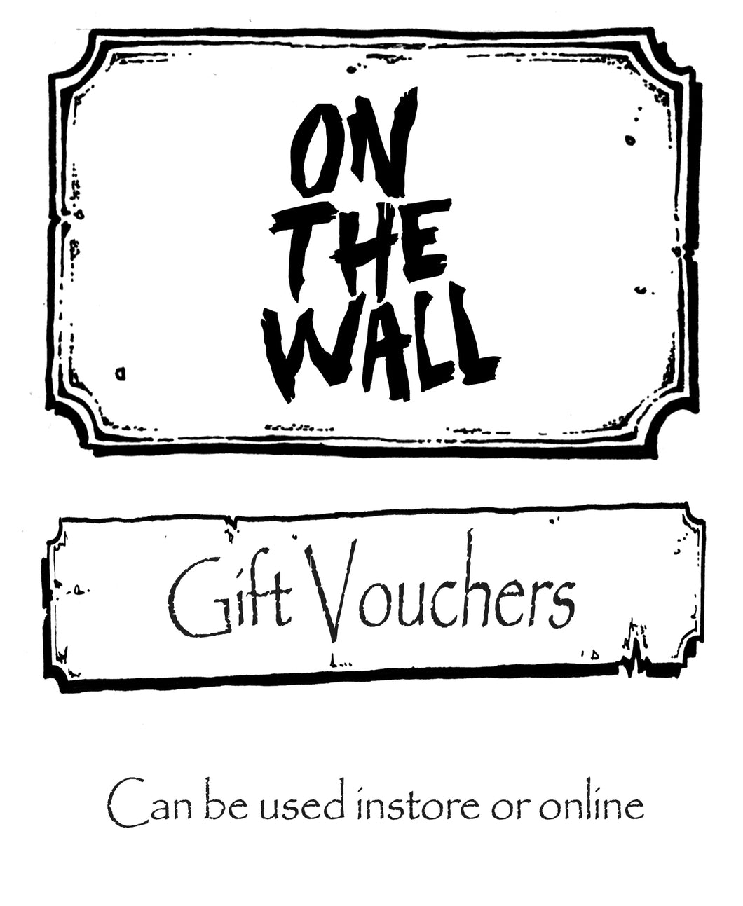 On The Wall Gift Vouchers