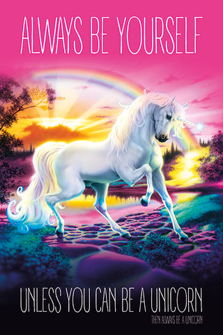 UNICORN (ALWAYS BE YOURSELF)61x91.5cm Poster