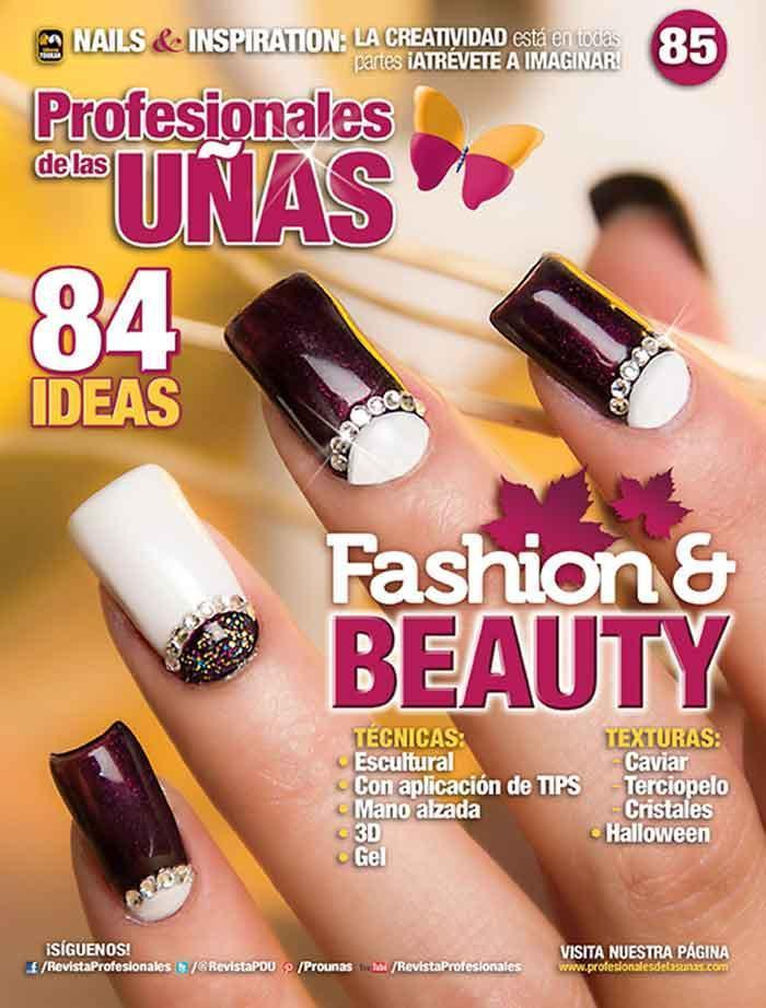 Profesionales de las Uñas 85 - Fashion & Beauty - Formato Digital
