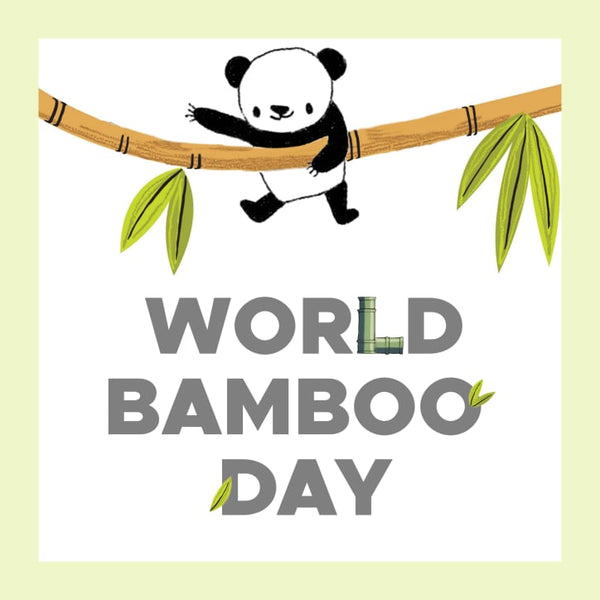 September 18th is World Bamboo Day!