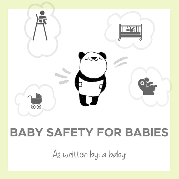 BABY SAFETY FOR BABIES