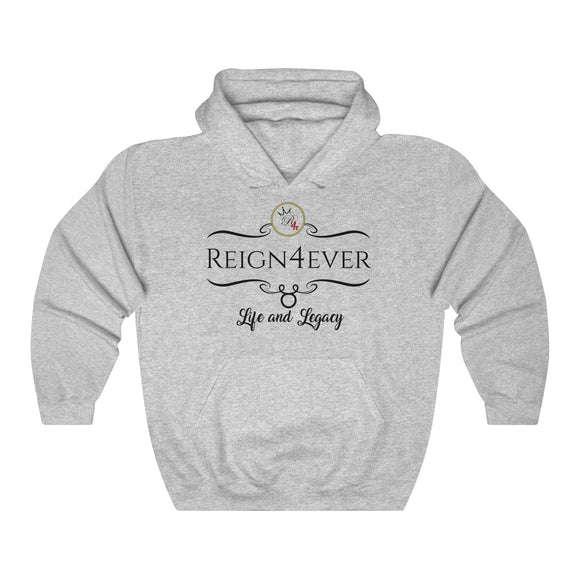 Reign4ever Life and Legacy Hooded Sweatshirt