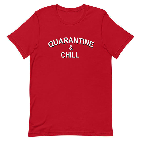 Quarantine & Chill Short-Sleeve Unisex T-Shirt