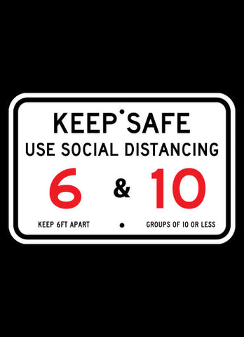 "18"" x 12"" Keep Safe - Use Social Distancing Horizontal Sign"