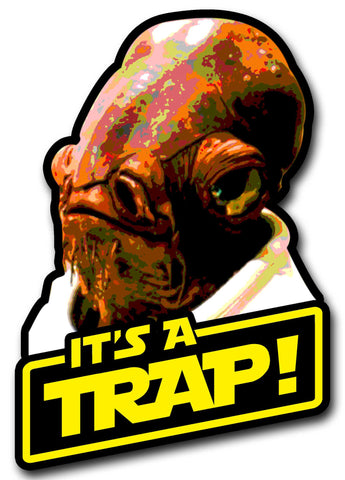 It's a TRAP! Sticker