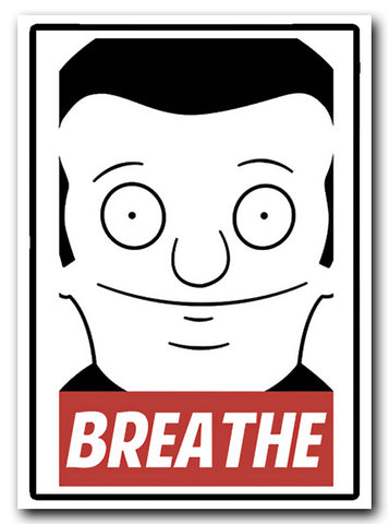 Bobs Burgers Regular Size Rudy Sticker - Breathe