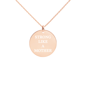 Strong Like A Mother Engraved  Necklace