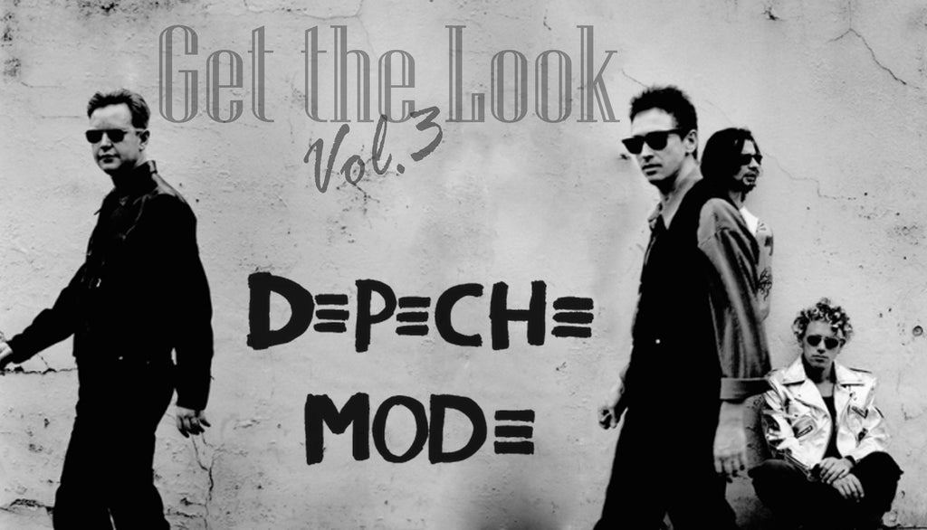 Get The Look- Depeche Mode