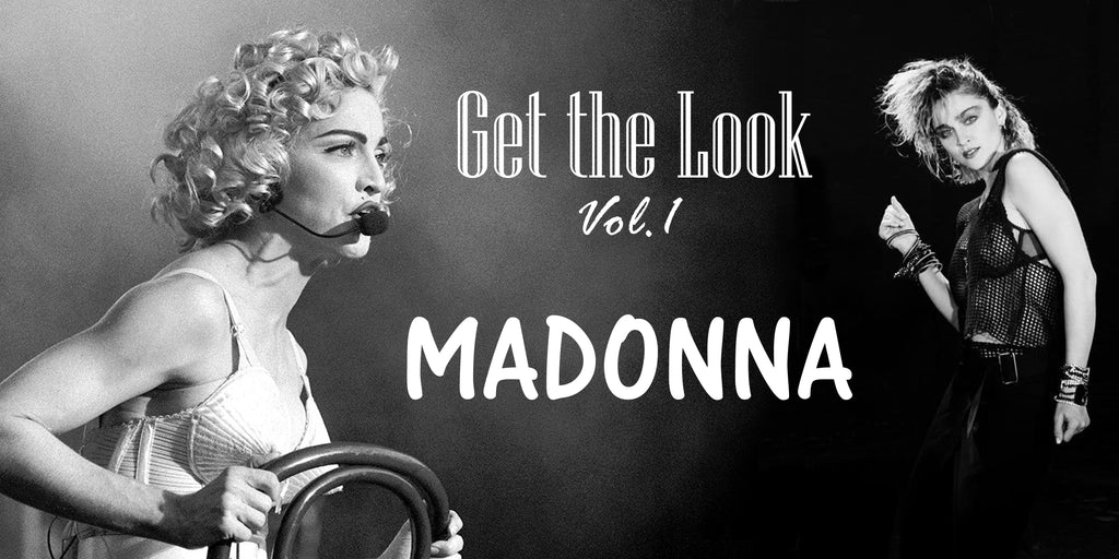 Get The Look- Madonna, a pop királynője