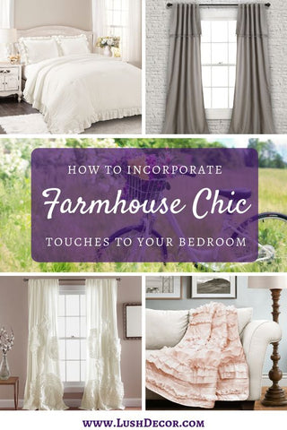 How To Incorporate Farmhouse Touches To Your Bedroom