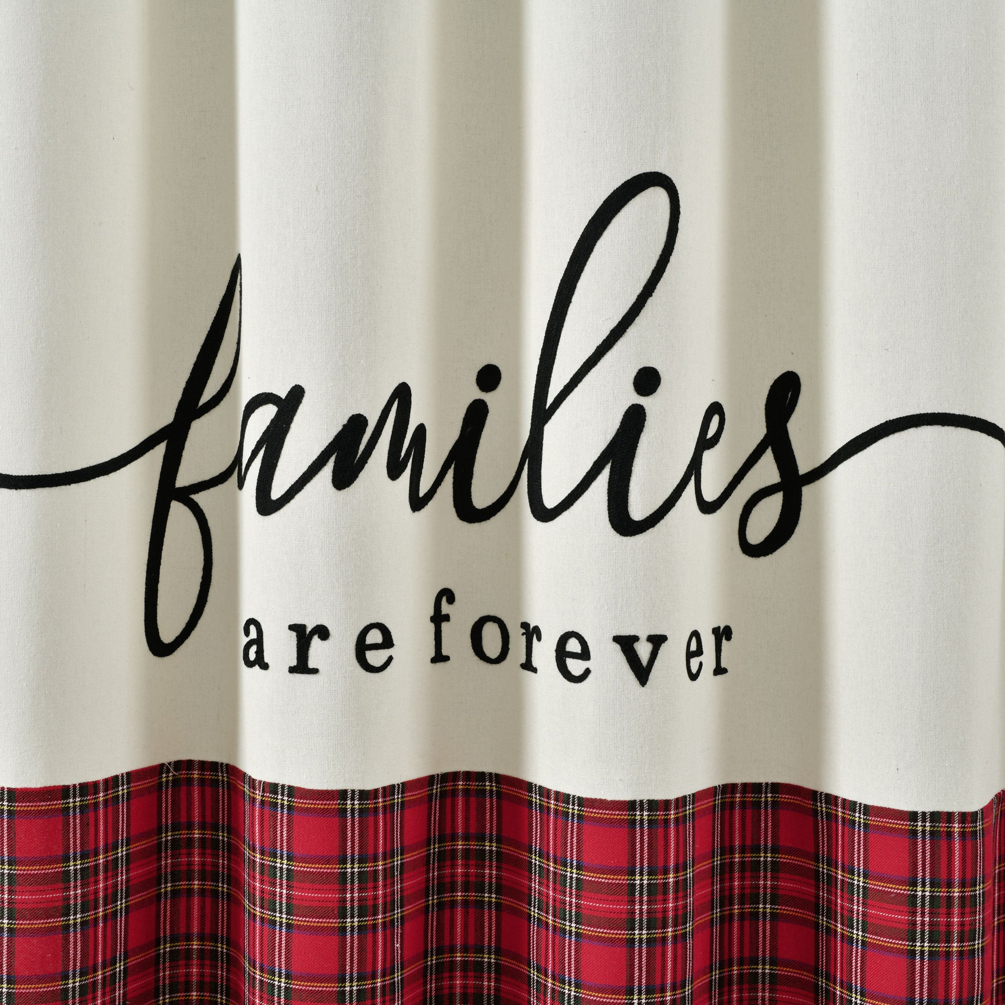Families Are Forever Shower Curtain