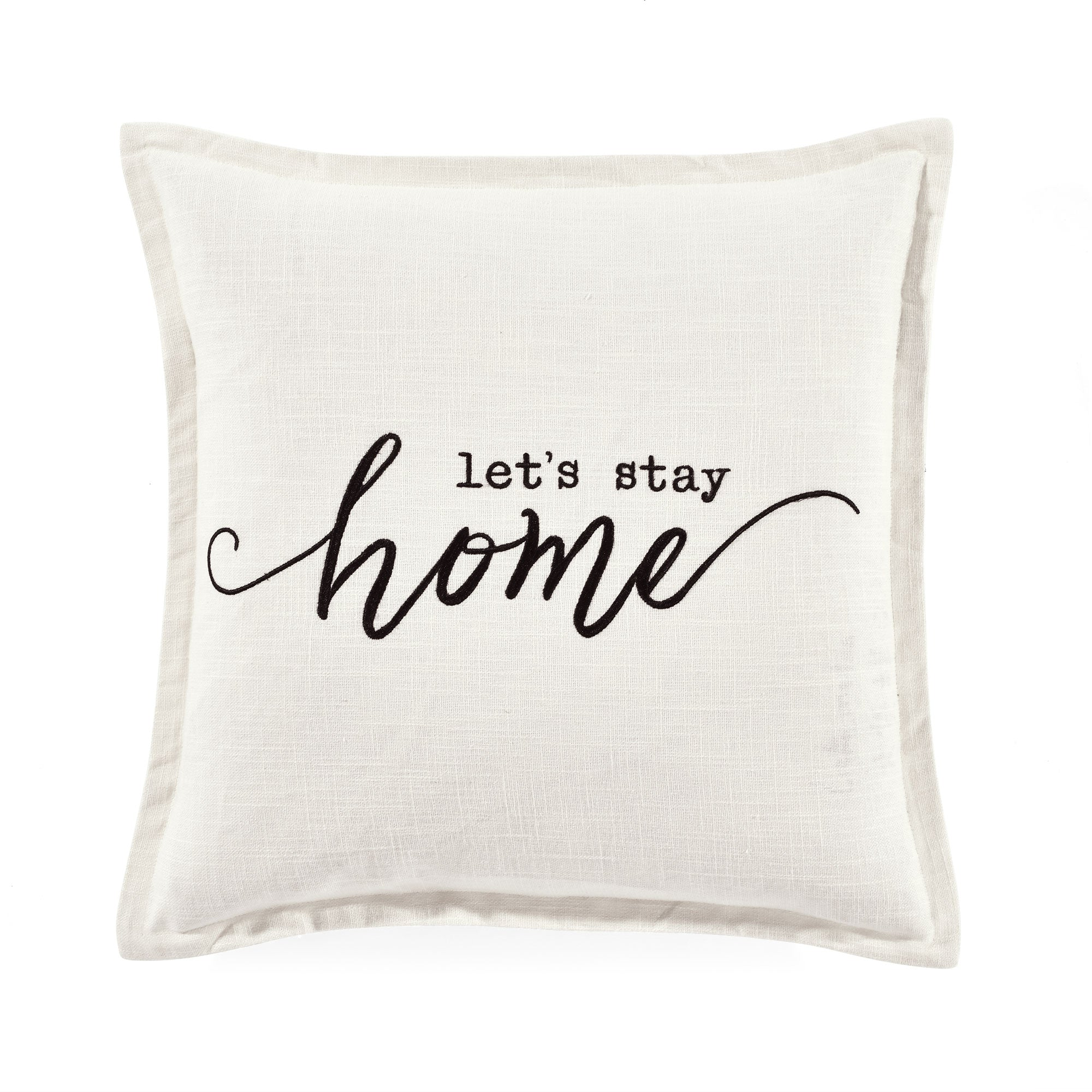 Let's Stay Home Script Decorative Pillow Cover