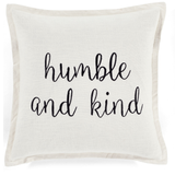 Humble and Kind Script Decorative Pillow Cover