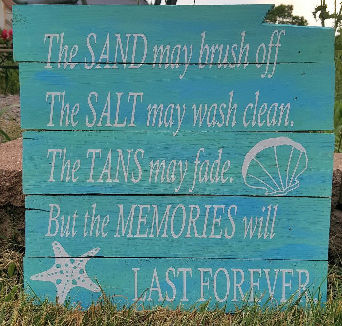 The Sand May Brush Off, The Salt May Wash Clean...