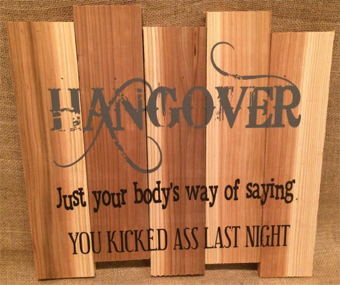 Hangover, just your body's way of saying