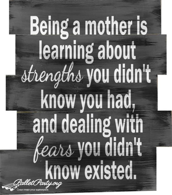 Being a Mother is