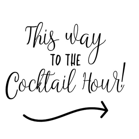 This way to the cocktail hour