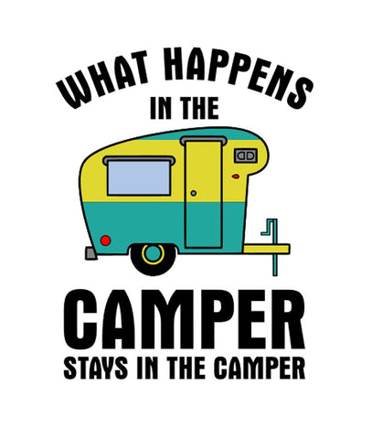 What happens in the camper, stays in the camper