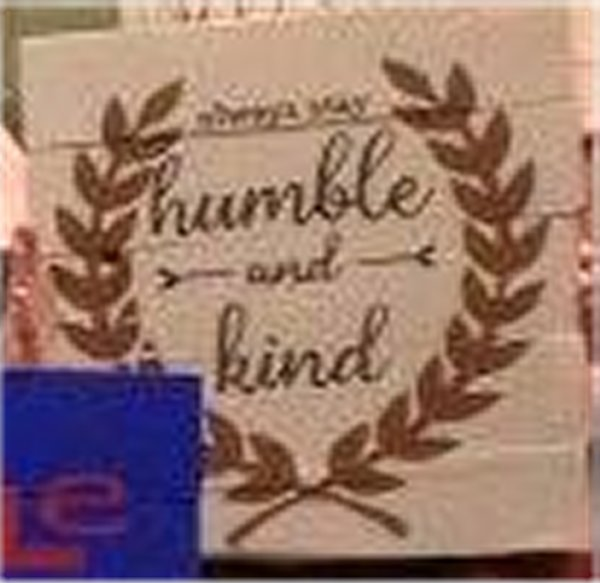 Always stay humble and kind with laurel wreath