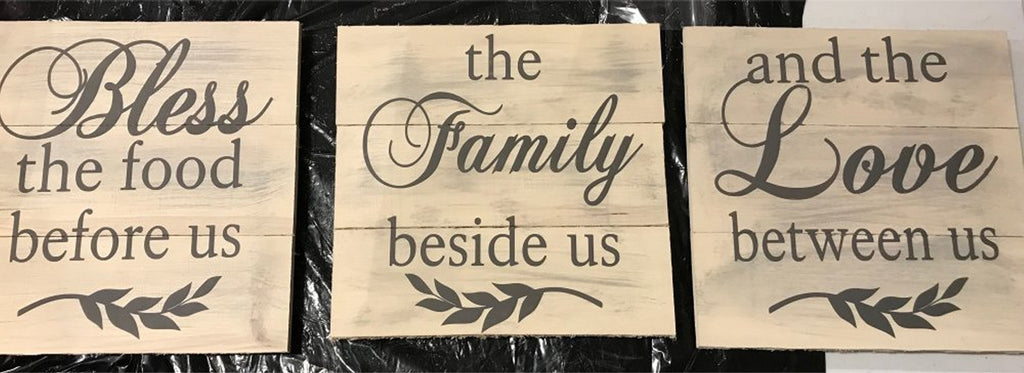 Bless the food before us, The Family Beside us, And the love between us ( 3 signs )
